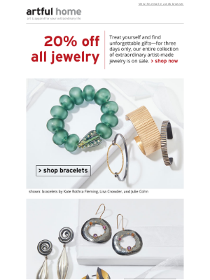 Artful Home - 3 Days Only—All Jewelry 20% Off!