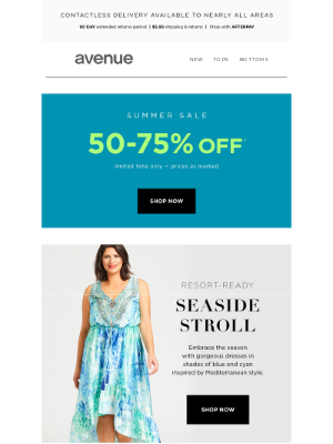Avenue Stores LLC - Here Comes the Sun | 50-75% Off* Everything