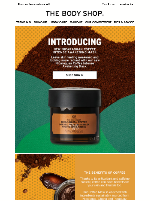 Put your fresh face forward with our intense new Nicaraguan Coffee Mask