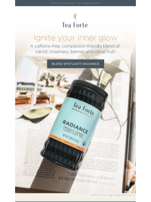 Tea Forté - Pamper yourself from the inside out with Radiance.