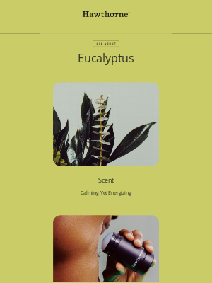 Hawthorne - Detox your pits with eucalyptus