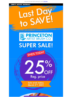 Curry's Art Store (CA) - Last Day for 25% Off Princeton Brushes!