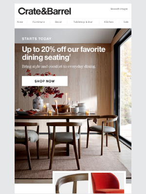Crate and Barrel - Up to 20% off: five-star dining seating.