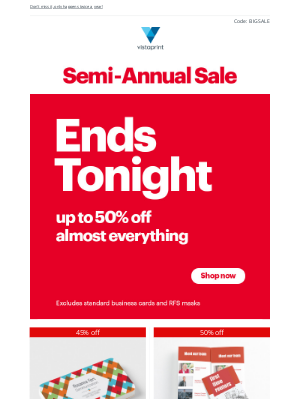 Vistaprint - James, our Semi-Annual Sale ENDS TONIGHT