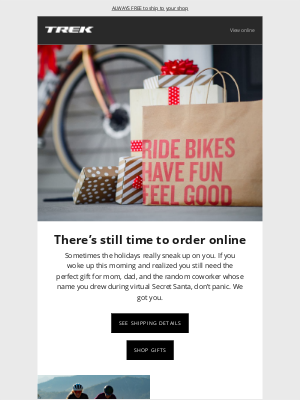 Trek Bicycle - There's still time to order great gifts!