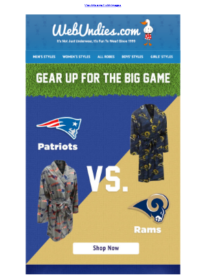 Rams or Patriots? Get your Super Bowl LIII Funderwear today!