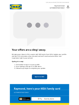 IKEA (CA) - Sign up for SMS alerts, Raymond.