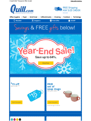 Quill - Don't Miss It: Save up to 64% Off Our Year-End Sale PLUS More Free Gift Offers