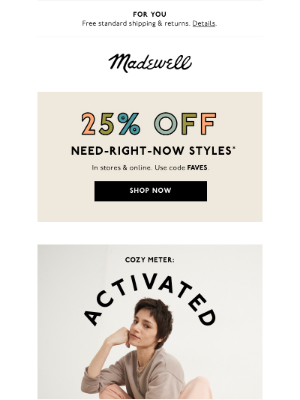Madewell - Our cozy meter is off the charts