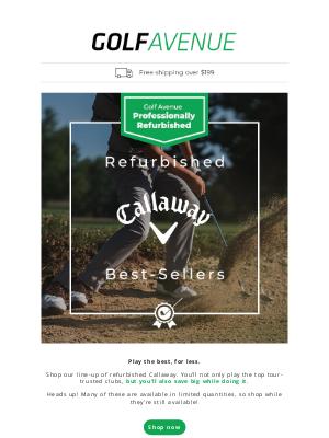 Golf Avenue (CA) - Shop Refurbished Callaway Best-Sellers