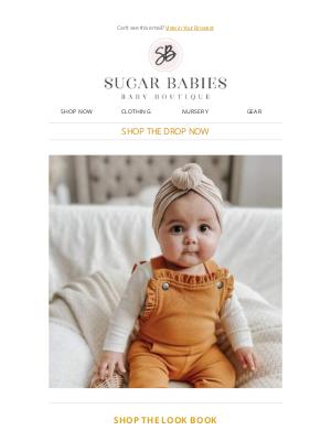 Sugar Babies - 🔥 Shop The Drop! 🔥