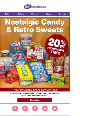 🍬 Old Fashioned & Retro Candy Sale - Ends 8/2! 🍬