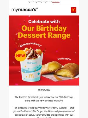 McDonalds Australia - Say hello to our Birthday Dessert Range! 🙌