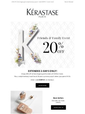 Kérastase - EXTENDED 2-Days Only! 20% Off + Bonus Gift For Friends & Family