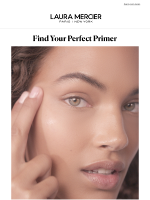 Laura Mercier Cosmetics - The Perfect Primer for Your Skin