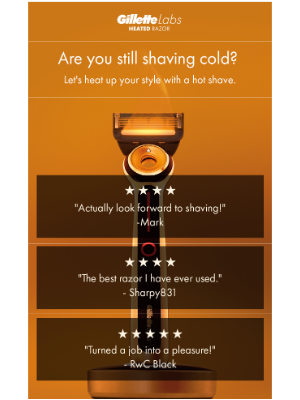Gillette - Is your razor leaving you cold?