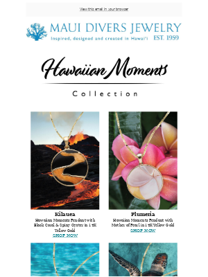 Remember the moments that made you fall in love with Hawai'i.