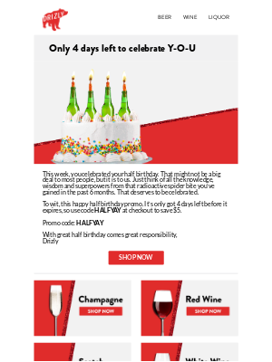 Drizly - Don't forget your halfy birthday deal.