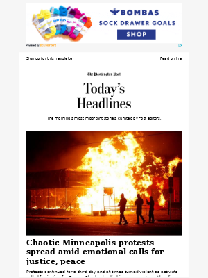 Friday's Headlines: Chaotic Minneapolis protests spread amid emotional calls for justice, peace