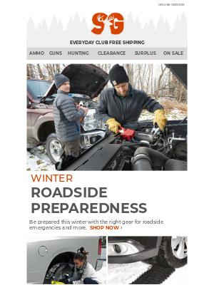 Sportsman's Guide - Roadside Emergencies Happen > Be Prepared