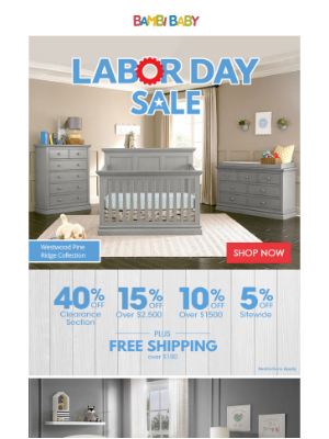 Bambi Baby Store - ☀ Labor Day Is Here! Up To 40% off Nursery Sets