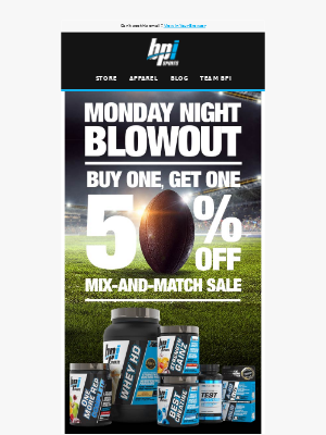 BPI Sports Nutrition Supplements - 💥💥 MONDAY NIGHT BLOWOUT 💥💥 BUY ONE, GET ONE ENDS TONIGHT