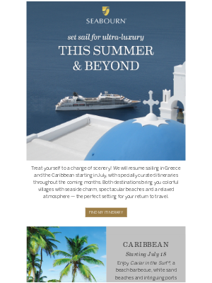 Seabourn Cruise Line - Paul, are you ready for something different?