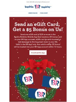 Baskin-Robbins - Give a gift, get a gift