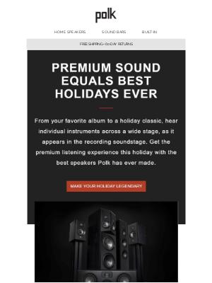 Polk Audio - Your Holidays Sound Better With Polk