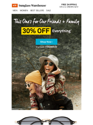 Sunglass Warehouse - Friends + Family: Enjoy 30% OFF!