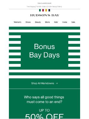 Hudson's Bay (CA) - We did a thing...BONUS Bay Days