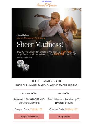 Brian Gavin Diamonds - Play Today! March Diamond Madness NOW