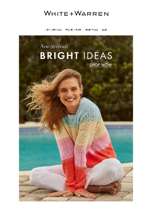 White + Warren - New Arrivals: Bright Ideas for Spring