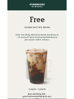 Get a free handcrafted drink when you buy nearly *anything*