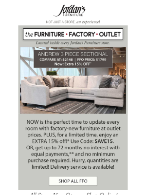 15% OFF* factory-new furniture at outlet prices!