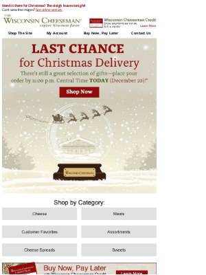 Wisconsin Cheeseman - Last Day for Christmas Delivery