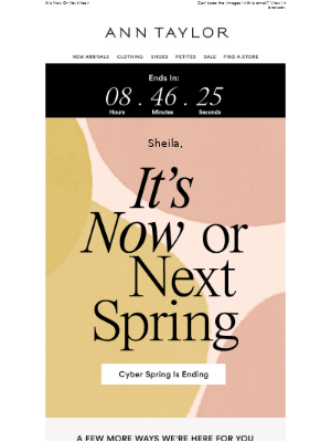 Sheila, It's Your Last Call For Cyber Spring + Free Shipping