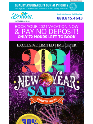 Brittain Resorts & Hotels - Enjoy 30% Off and No Deposit Required for your 2021 Vacation!