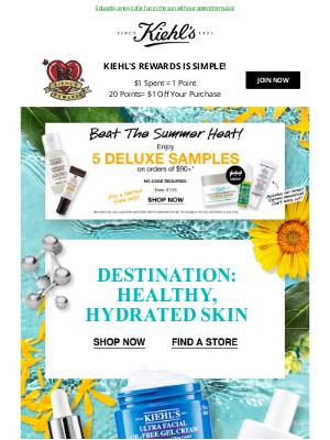 Kiehl's (CA) - Destination: Healthy, Hydrated Skin ☀️