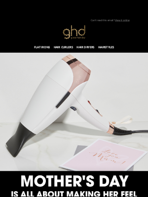 ghd (UK) - Mother's Day is around the corner!
