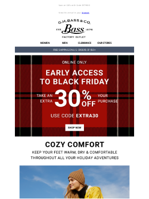 G.H. Bass & Co. - EXTRA 30% OFF YOUR PURCHASE - Black Friday Deals Are Here