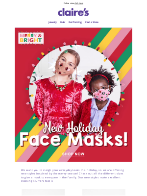 Claire's - Holiday face masks for the whole family!