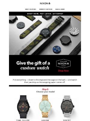 Nixon - Give the Gift of Custom