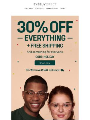 EyeBuyDirect - Starts now! 30% OFF EVERYTHING