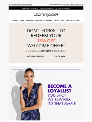 Bloomingdale's - Become a Loyallist to get free shipping and more great perks