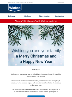 Wickes UK - Anthony, Merry Christmas from us to you