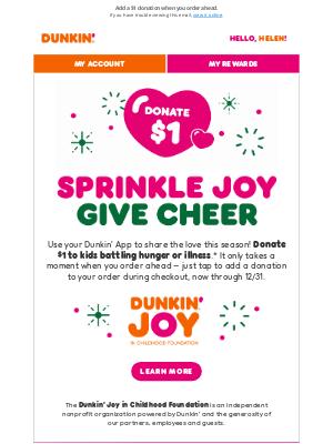 Dunkin' Donuts - Help us bring joy to kids battling hunger ❤️