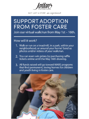 Jordan's Furniture - Celebrate adoption from foster care by joining our virtual walk/run!