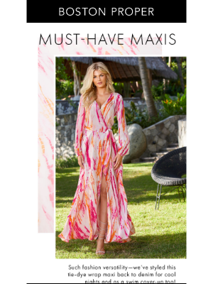 Boston Proper - Epic Maxi Dresses You MUST Own