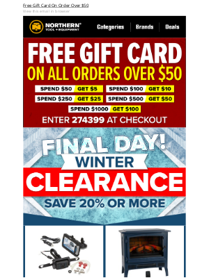 Northern Tool + Equipment - FINAL DAY: Winter Clearance End Tonight + Free Gift Card!
